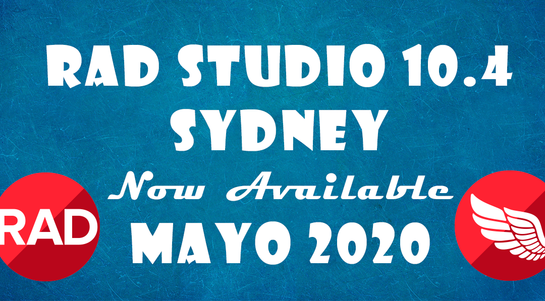 RAD Studio 10.4 is Here